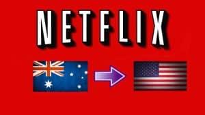 netflix-australia-to-us