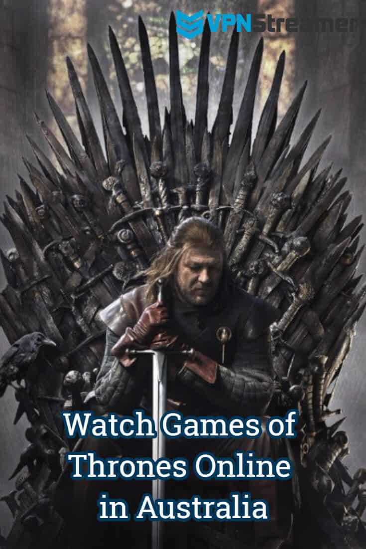 Watch Games of Thrones Online in Australia