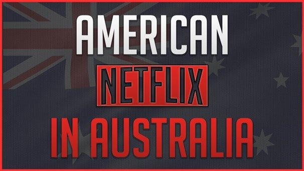 US Netflix in Australia