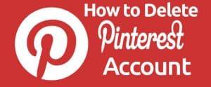 Delete Pinterest Account Forever
