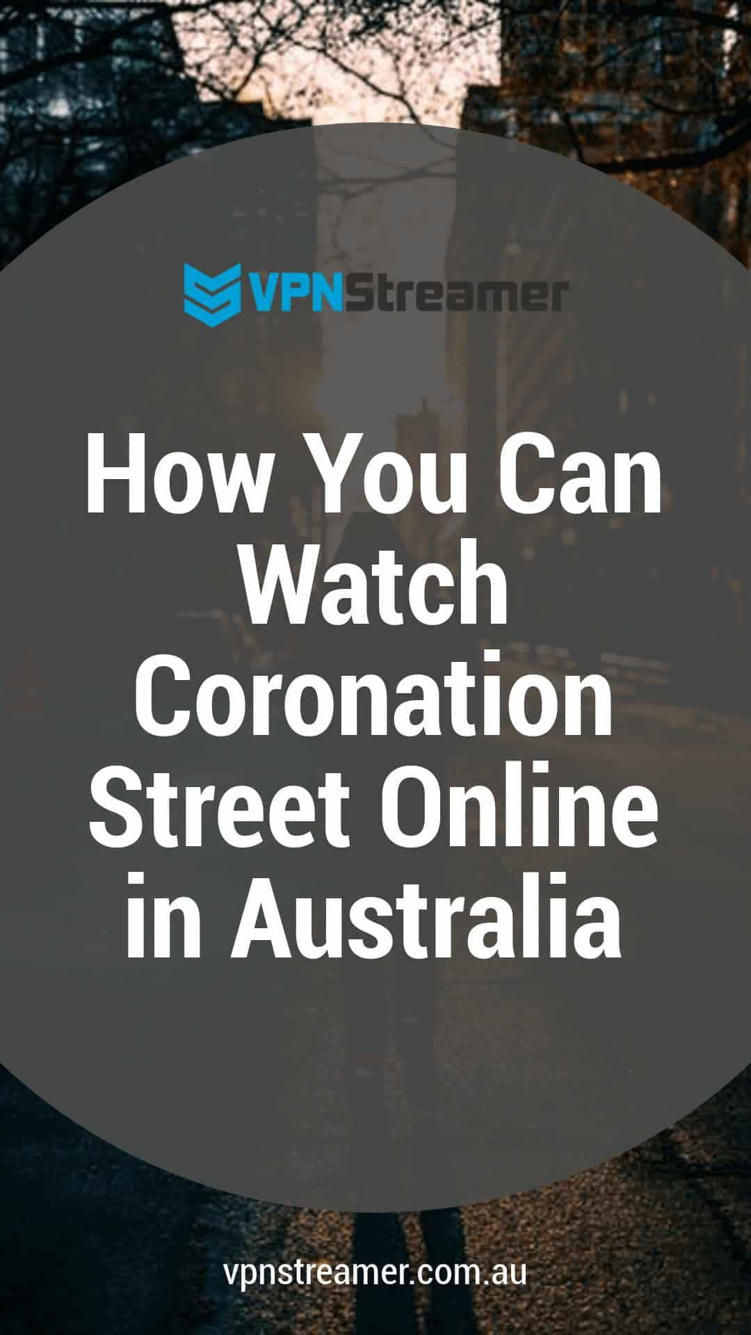 How You Can Watch Coronation Street Online in Australia