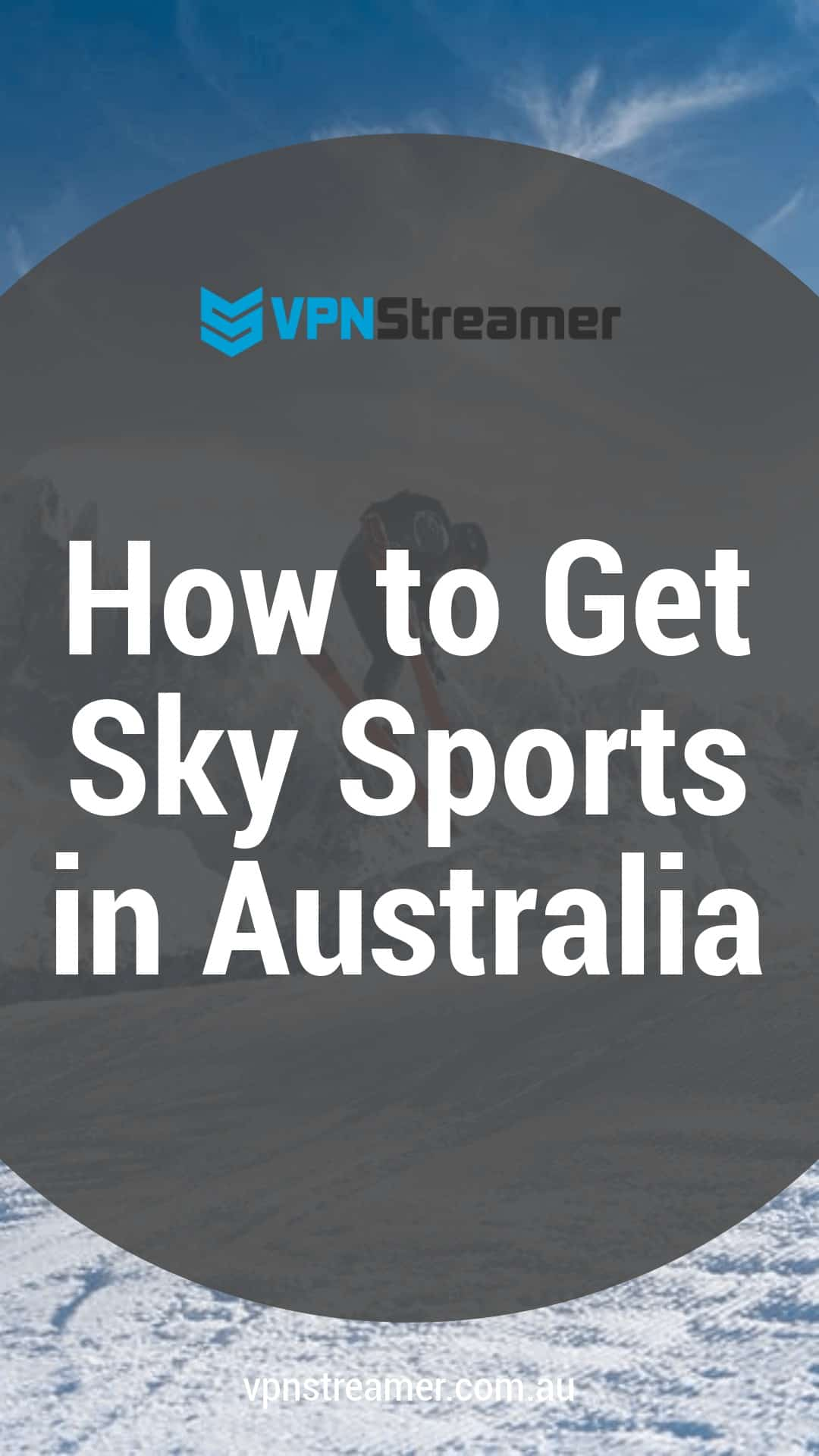 How to Get Sky Sports in Australia