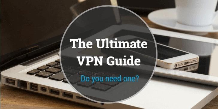 2020 Ultimate VPN Guide