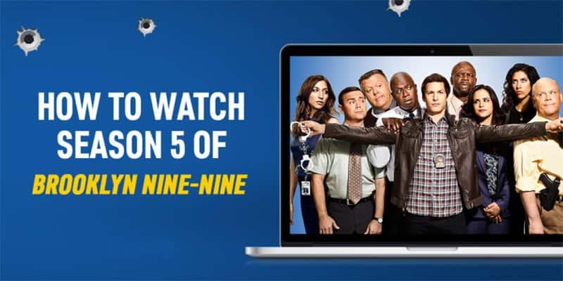 Watch Brooklyn Nine Nine Season 5