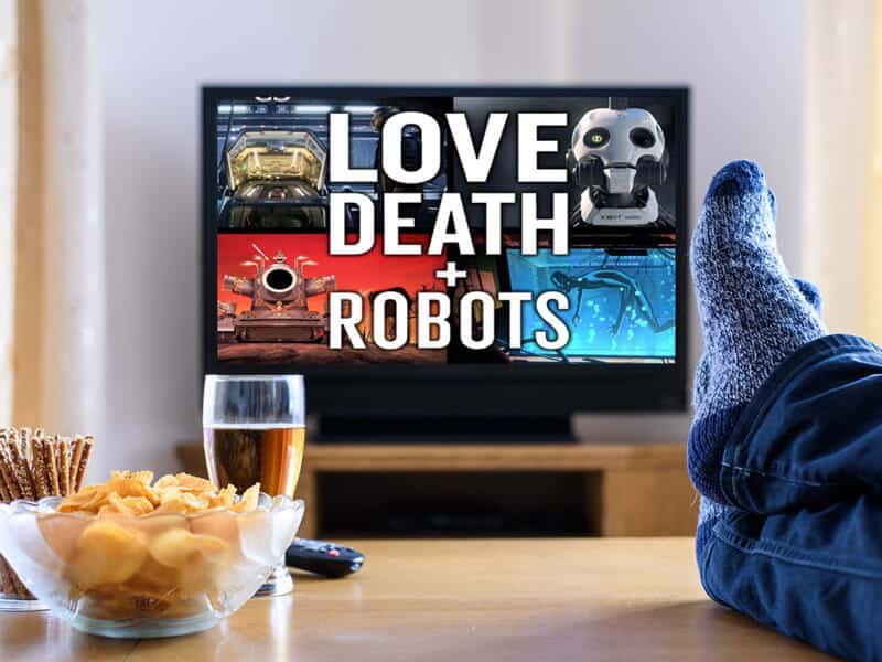 enjoy watching Love, Death and Robots with VPN and Netflix