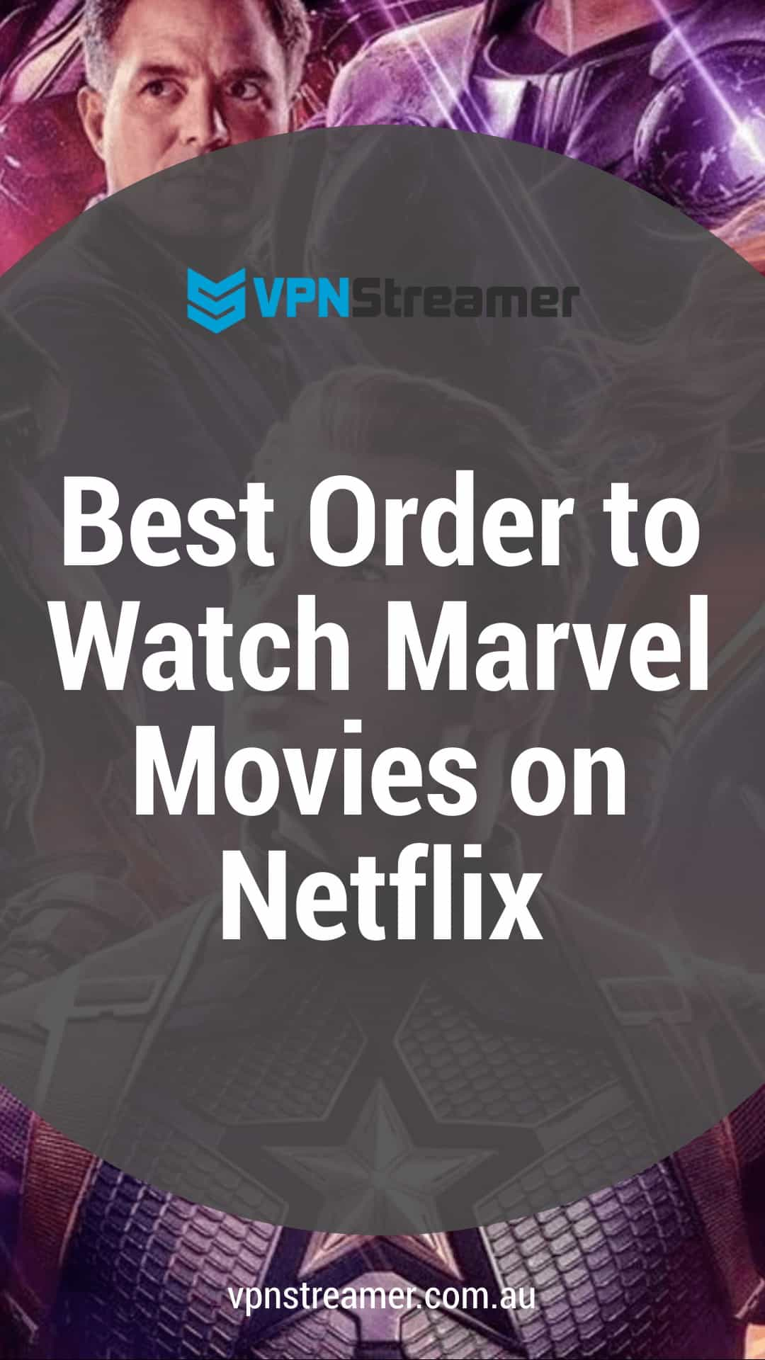 Best Order to Watch Marvel Movies on Netflix