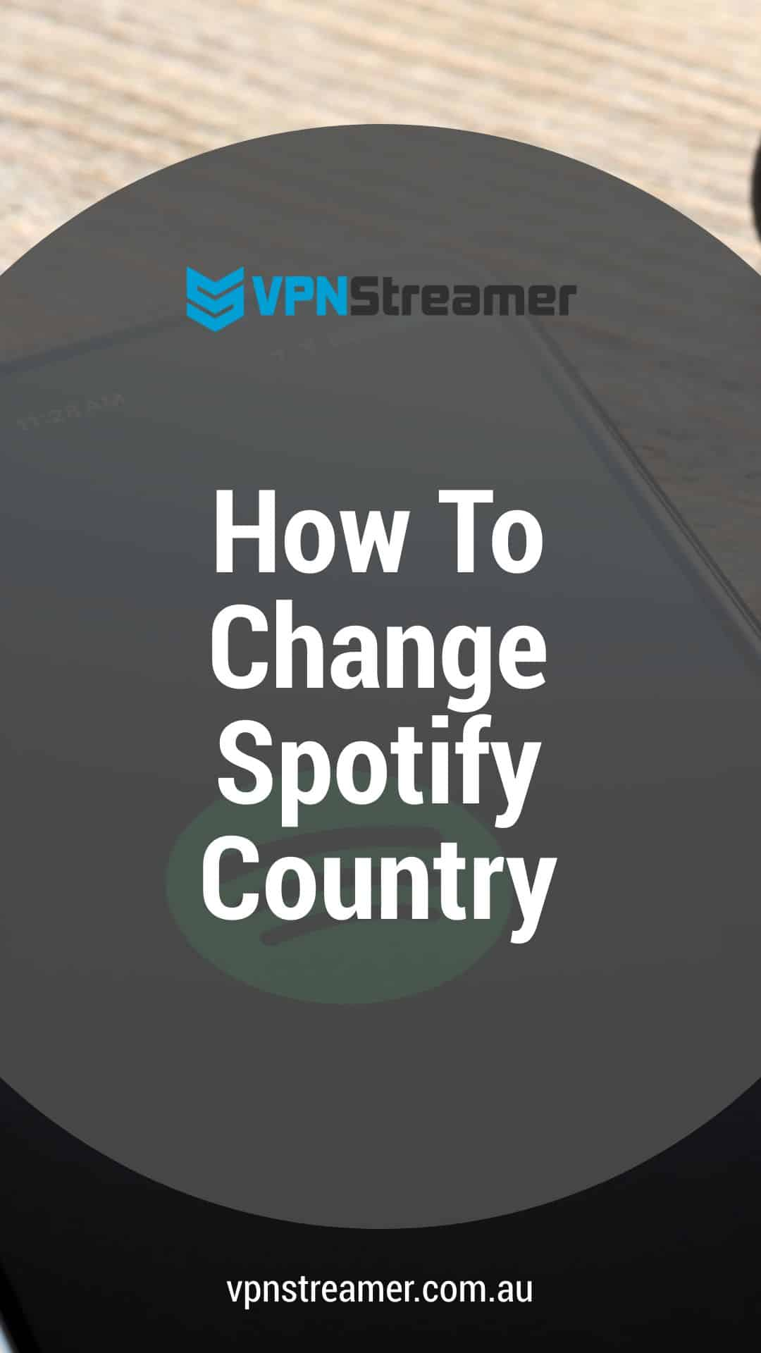 How To Change Spotify Country