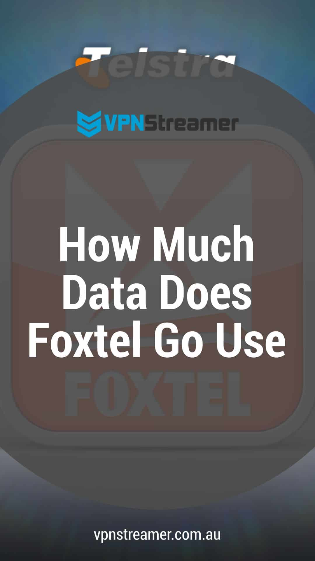 How Much Data Does Foxtel Go use