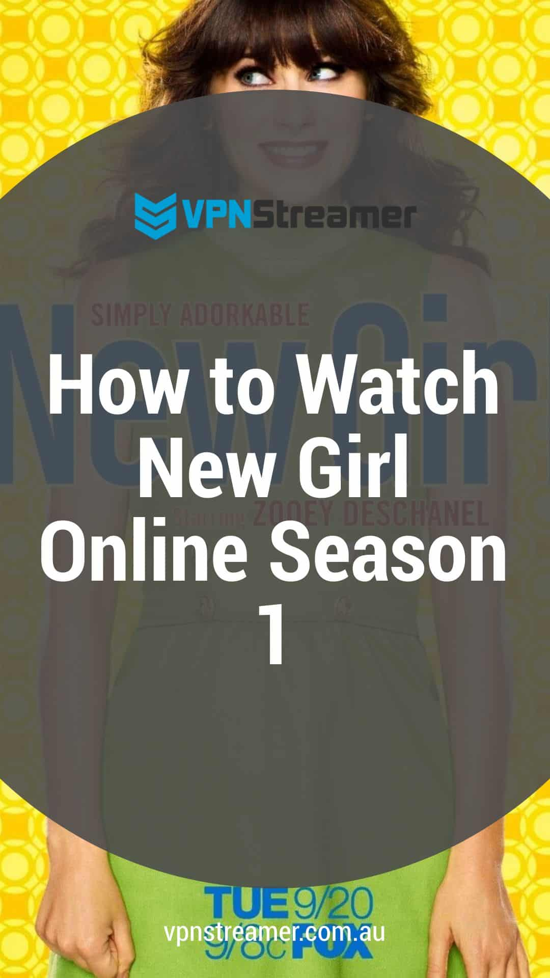 How to Watch New Girl Online season 1