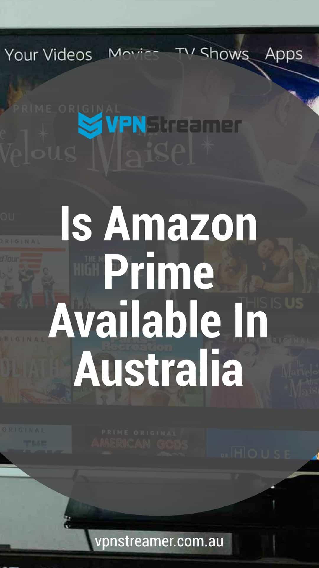 Is Amazon Prime Available In Australia